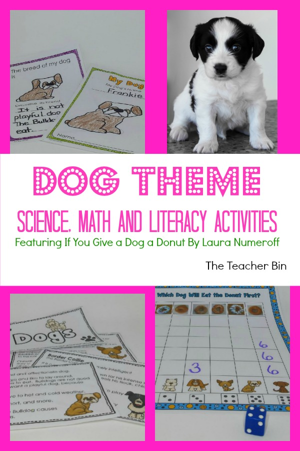 Dog Theme –  Science,Math and Literacy Activities – Featuring If You Give a Dog a Donut by Laura Numeroff